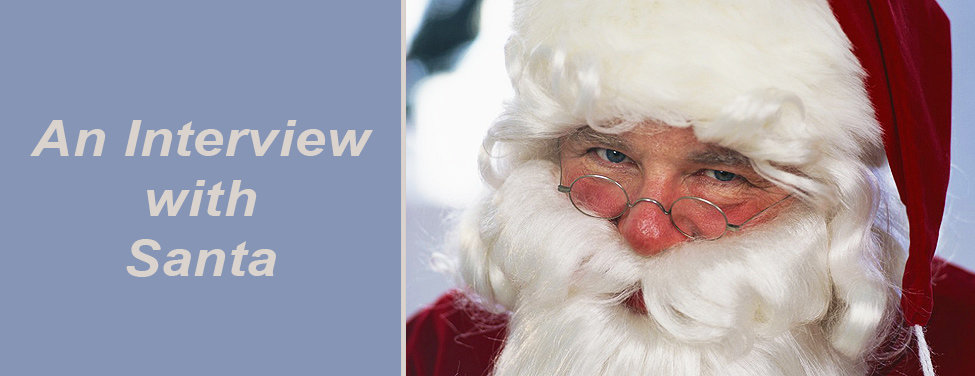 An Interview with Santa